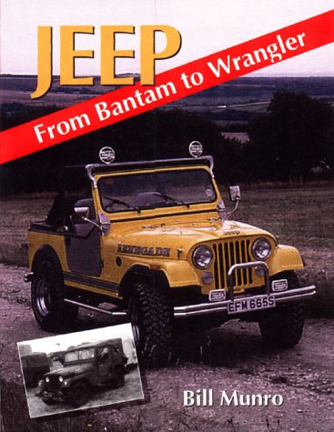 9781861263193: Jeep: From Bantam to Wrangler (Crowood AutoClassic)