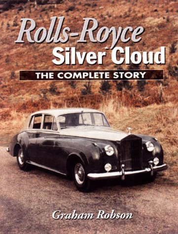 9781861263223: Rolls-Royce Silver Cloud: The Complete Story (Crowood Autoclassics series)