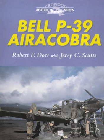 9781861263483: Bell P-39 Airacobra (Crowood Aviation Series)