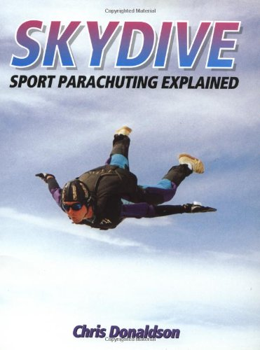 9781861263506: Skydive: Sport Parachuting Explained