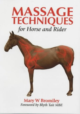 9781861263568: Massage Techniques for Horse and Rider