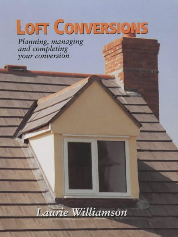 9781861263650: Loft Conversions: Planning, Managing and Completing Your Conversion
