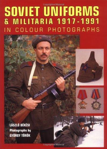 9781861263704: Soviet Uniforms and Militaria 1917-1991