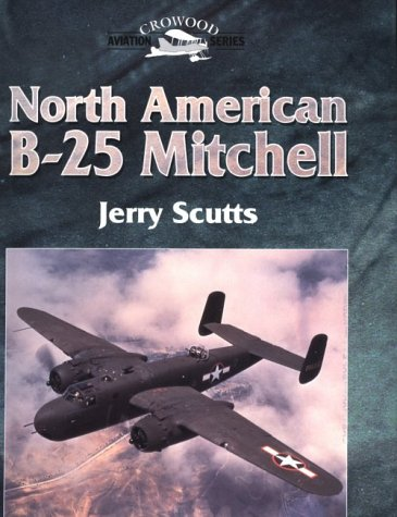 North American B-25 Mitchell (Crowood Aviation): Scutts, Jerry
