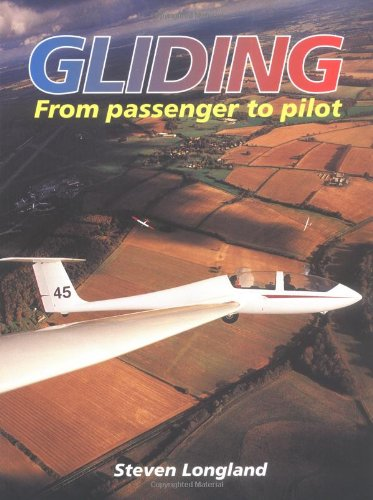 9781861264145: Gliding: From Passenger to Pilot