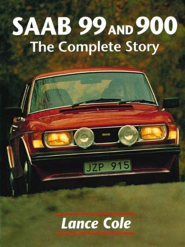 9781861264299: Saab 99 and 900: The Complete Story (Crowood AutoClassic)