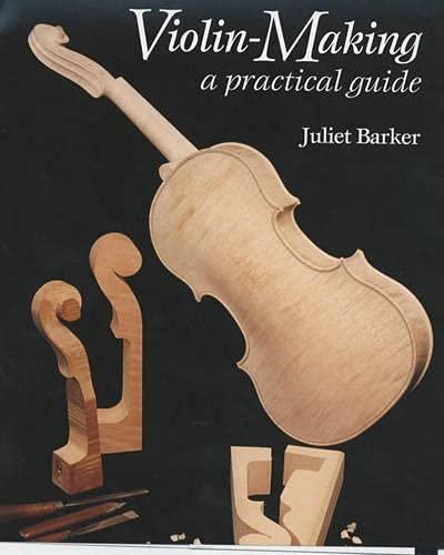 9781861264367: Violin Making: A Practical Guide
