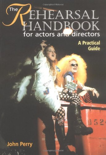 9781861264435: The Rehearsal Handbook for Actors and Directors: A Practical Guide