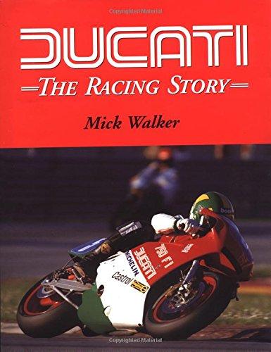 Ducati: The Racing Story: Walker, Mick