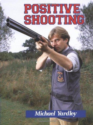9781861264725: Positive Shooting