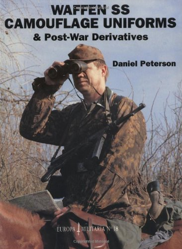 9781861264749: Waffen-SS Camouflage Uniforms and Post-war Derivatives (Europa Militaria)