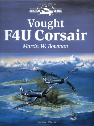 9781861264923: Vought F4U Corsair (Crowood Aviation Series)