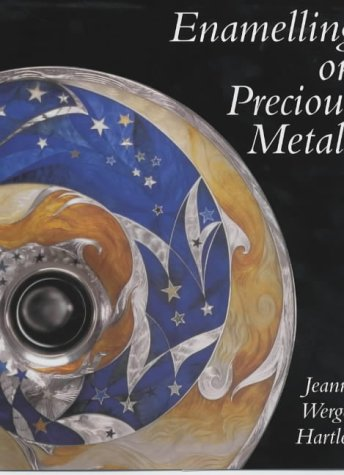 Enamelling on Precious Metals: Jeanne Werge-Hartley