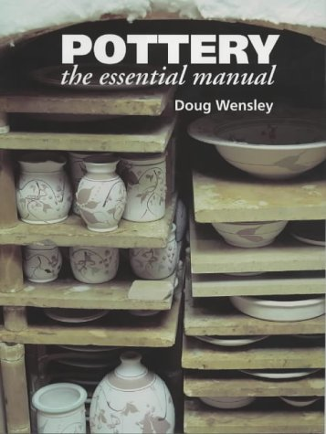 9781861265203: Pottery: The Essential Manual