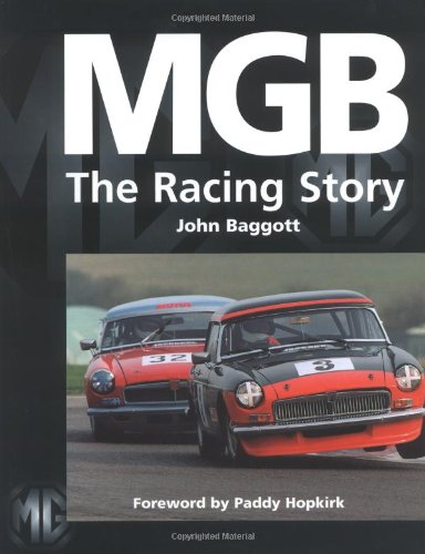 MGB: The Racing Story: Baggott, John