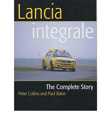 9781861265432: Lancia Integrale: The Complete Story