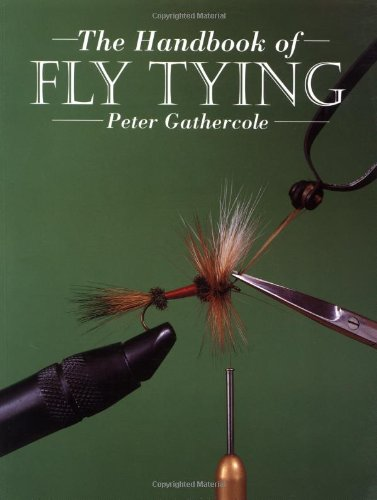 Handbook of Fly Tying, The