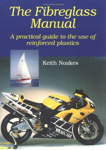 9781861265753: The Fiberglass Manual: A Practical Guide to the use of Glass Reinforced Plastics
