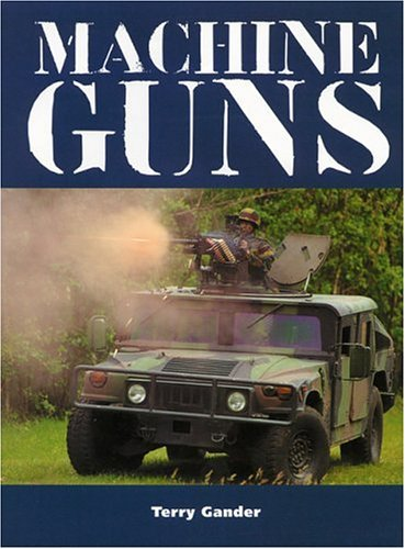Machine Guns (9781861265807) by Terry Gander