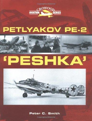 9781861265883: Petlyakov Pe-2 'Peshka (Crowood Aviation)