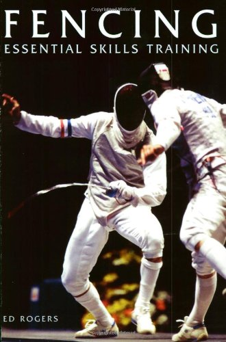 9781861265944: Fencing: Essential Skills Training