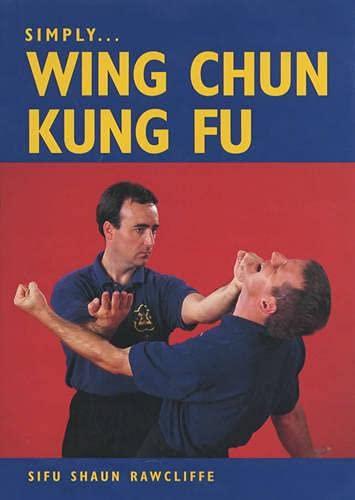9781861265968: Simply Wing Chun Kung Fu