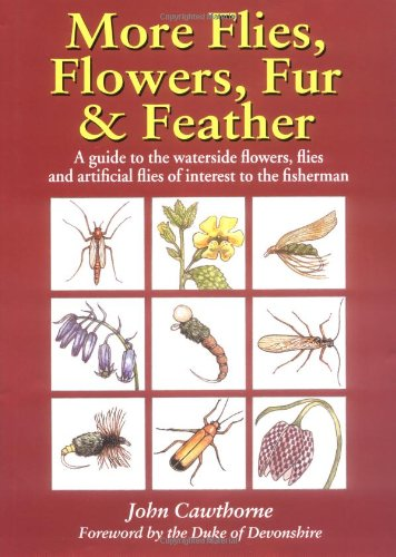 More Flies, Flowers, Fur and Feather