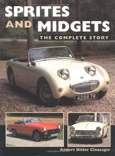 Sprites and Midgets: The Complete Story (1861266537) by Anders Ditlev Clausager