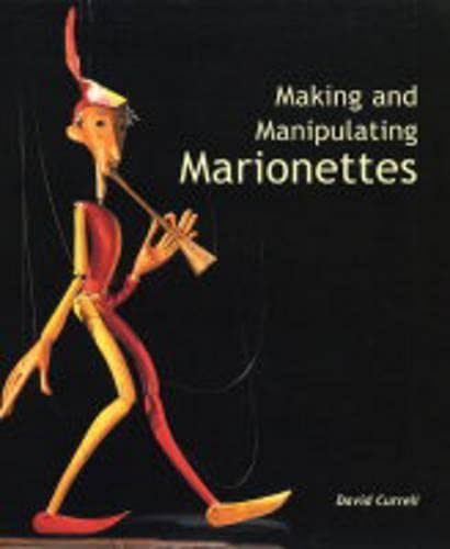 9781861266637: Making and Manipulating Marionettes