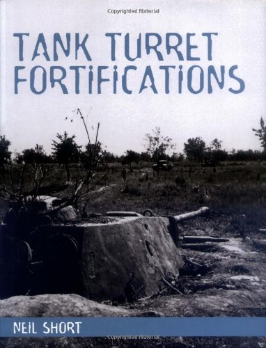 9781861266873: Tank Turret Fortifications