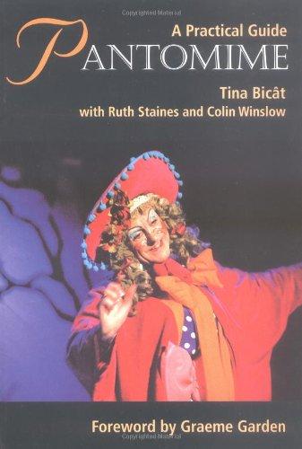 Pantomime: A Practical Guide: Bicat, Tina
