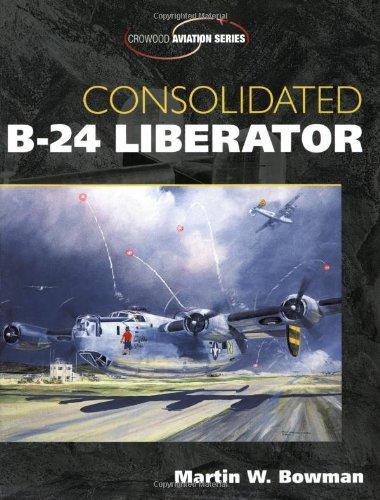 9781861267092: Consolidated B-24 Liberator (Crowood Aviation)