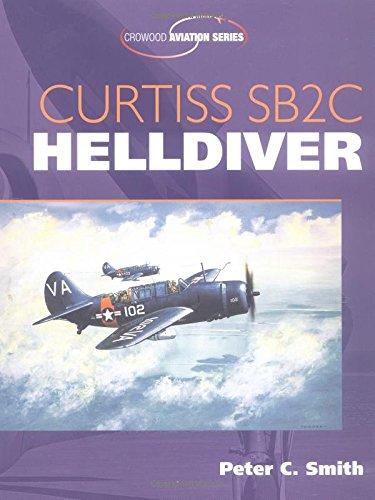9781861267108: Curtiss SB2C Helldiver (Crowood Aviation Series)