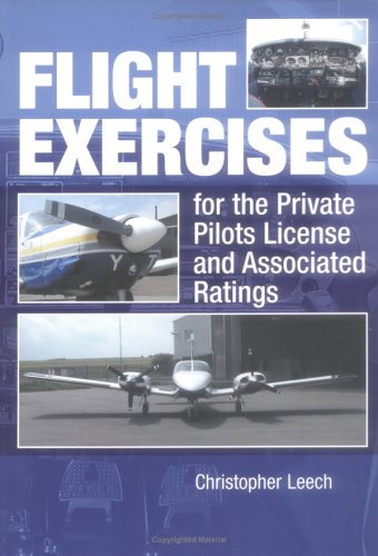 9781861267191: Flight Exercises for the Private Pilot's License and Associated Ratings