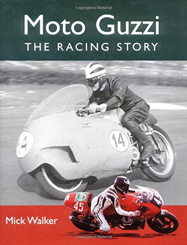 9781861267351: Moto Guzzi: The Racing Story (Crowood Motoclassics)