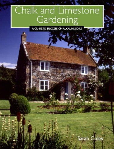 Chalk and Limestone Gardening: A Guide to