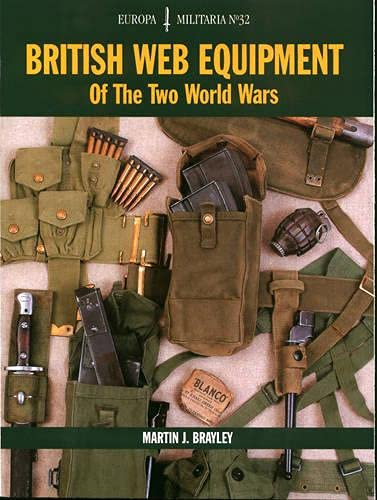 9781861267436: British Web Equipment of the Two World Wars (Europa Militaria)