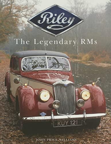 Riley: The Legendary RMs (AutoClassics): Price Williams, John