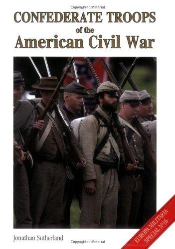 9781861267689: Confederate Troops of the American Civil War (Europa Militaria)