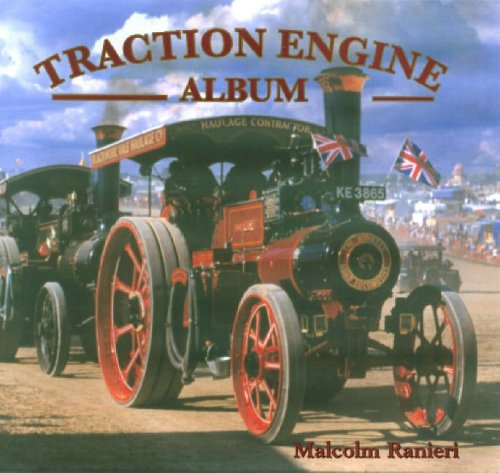 Traction Engine Album: Ranieri, Malcolm