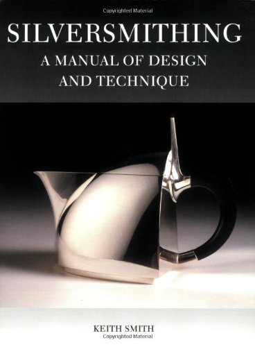 9781861267986: Silversmithing: A Manual of Design and Technique