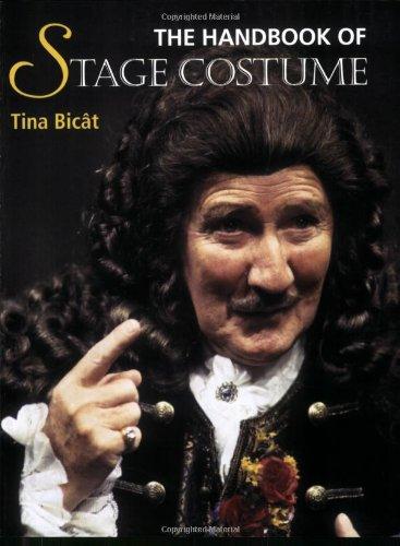 The Handbook of Stage Costume: Tina Bicat