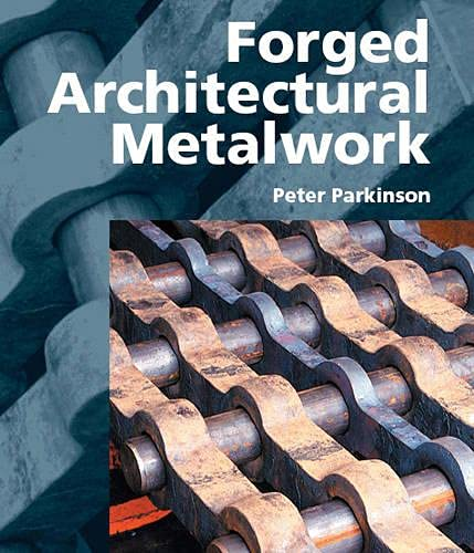 9781861268174: Forged Architectural Metalwork
