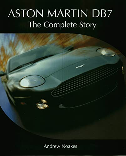 9781861268235: Aston Martin DB7: The Complete Story