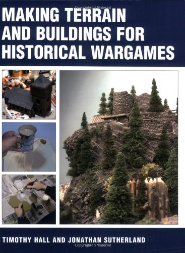 9781861268297: Making Terrain and Buildings for Historical Wargames