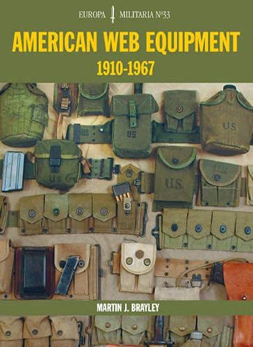 9781861268327: American Web Equipment 1910-1967 (Europa Militaria)