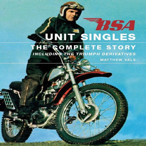 9781861268433: BSA Unit Singles: The Complete Story including the Triumph Derivatives