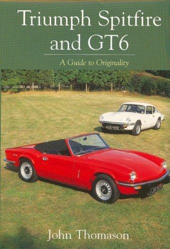 9781861268617: Triumph Spitfire and GT6: A Guide to Originality