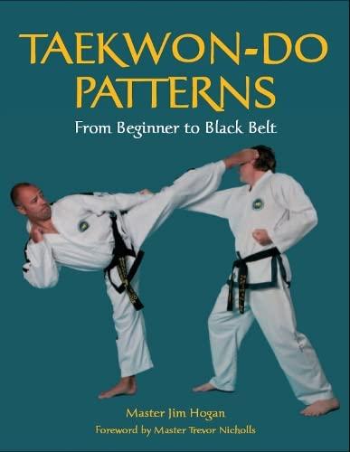 9781861268983: Taekwon-Do Patterns: From Beginner to Black Belt