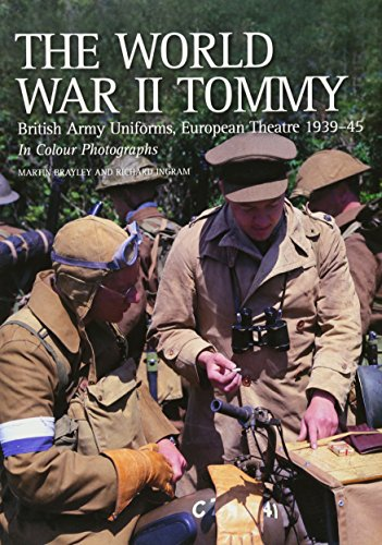 9781861269140: The World War II Tommy: British Army Uniforms, European Theatre 1939-45